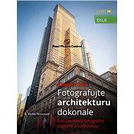 Elektronická kniha Canon DSLR: Fotografujte architekturu dokonale