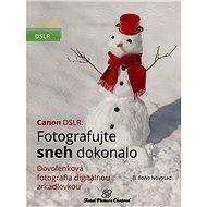 Elektronická kniha Canon DSLR: Fotografujte sneh dokonalo