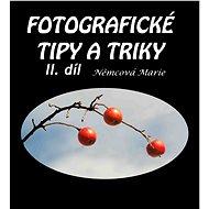 Elektronická kniha Fotografické tipy a triky - II. díl
