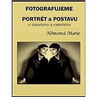 Elektronická kniha Fotografujeme portrét a postavu