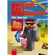 Ovládni svět Minecraftu - Elektronická kniha