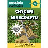 Chyceni v Minecraftu - Elektronická kniha