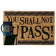 LOTR You Shall Not Pass - Fußmatte - Fußmatte