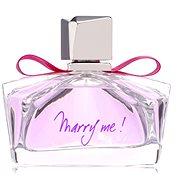 Eau de Parfum LANVIN Marry Me! EdP 75 ml - Parfémovaná voda