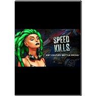 Speed Kills - PC-Spiel