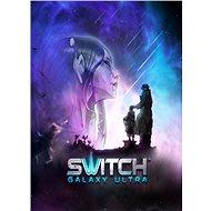 Switch Galaxy Ultra (PC/MAC/LINUX) DIGITAL - PC-Spiel