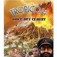 Tropico 4: Quick-dry Cement DLC - PC DIGITAL - Gaming Zubehör