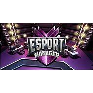 ESport Manager (PC) Key für Steam - PC-Spiel